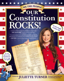 Our Constitution Rocks by Juliette Turner, 9780310734215