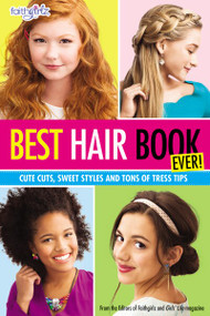Best Hair Book Ever! (Cute Cuts, Sweet Styles and Tons of Tress Tips) by  Editors of Faithgirlz! and Girls' Life Mag, 9780310746225
