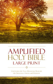 Amplified Holy Bible, Large Print, Hardcover (Captures the Full Meaning Behind the Original Greek and Hebrew) by  Zondervan, 9780310444039