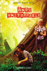 Andi Unstoppable by Amanda Flower, 9780310737667