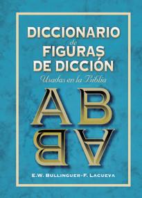 Diccionario de figuras de dicción by E. W. Bullinguer, Francisco Lacueva, 9788476450659