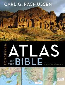 Zondervan Atlas of the Bible by Carl G. Rasmussen, 9780310270508