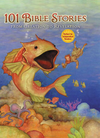101 Bible Stories from Creation to Revelation by Dan Andreasen, 9780310740643