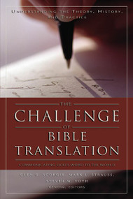 The Challenge of Bible Translation (Communicating God's Word to the World), 9780310246855