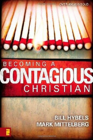 Becoming a Contagious Christian by Bill Hybels, Mark Mittelberg, 9780310210085