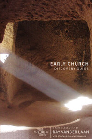 Early Church Discovery Guide (5 Faith Lessons) by Ray Vander Laan, Stephen and Amanda Sorenson, 9780310279716