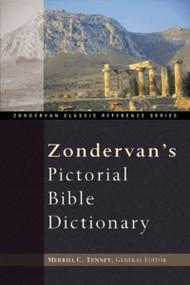 Zondervan's Pictorial Bible Dictionary by J. D. Douglas, Merrill C. Tenney, 9780310235606
