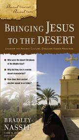 Bringing Jesus to the Desert by Brad Nassif, Gary M. Burge, 9780310318309