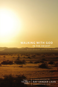 Walking with God in the Desert Discovery Guide (7 Faith Lessons) by Ray Vander Laan, Stephen and Amanda Sorenson, 9780310329930