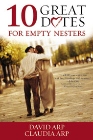 10 Great Dates for Empty Nesters by David and Claudia Arp, 9780310256564