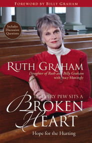 In Every Pew Sits a Broken Heart (Hope for the Hurting) by Ruth Graham, Stacy Mattingly, 9780310290797