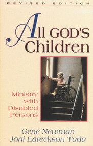 All God's Children (Ministry with Disabled Persons) by Joni Eareckson Tada, Gene Newman, 9780310593812