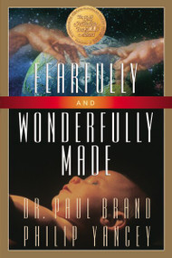 Fearfully and Wonderfully Made by Philip Yancey, Paul Brand, 9780310354512