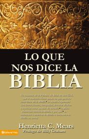Lo que nos dice la Biblia by Henrietta C. Mears, 9780829704853