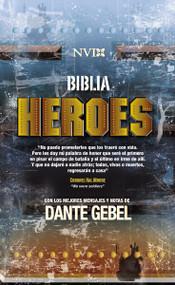 Biblia Héroes NVI (Con los mejores mensajes y notas de Dante Gebel) by Dante Gebel, 9780829752571