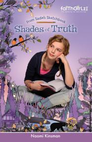 Shades of Truth by Naomi Kinsman, 9780310726623