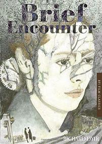 Brief Encounter by Richard Dyer, 9781844578771