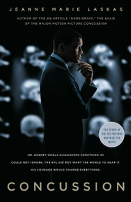 Concussion (Movie Tie-in Edition) by Jeanne Marie Laskas, 9780812989267