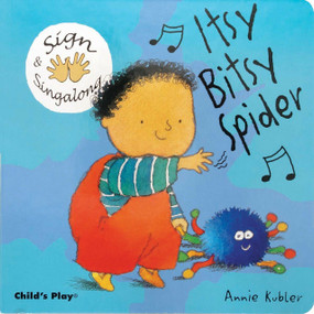 Itsy Bitsy Spider (American Sign Language) by Annie Kubler, 9781846430602