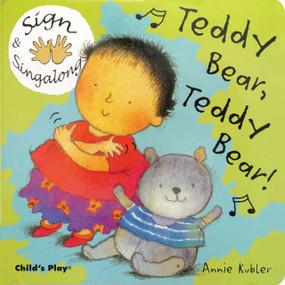 Teddy Bear, Teddy Bear (American Sign Language) - 9781846430008 by Annie Kubler, 9781846430008