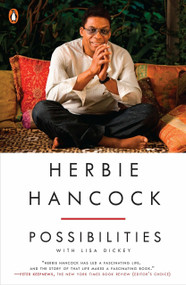 Herbie Hancock: Possibilities by Herbie Hancock, Lisa Dickey, 9780143128021