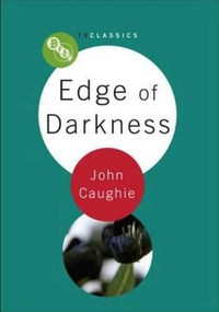 Edge of Darkness - 9781844572007 by John Caughie, 9781844572007