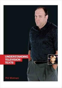 Understanding TV Texts by Phil Wickham, 9781844571727