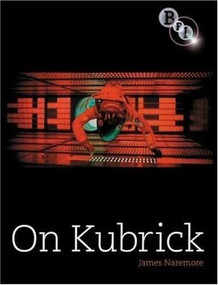 On Kubrick by James Naremore, 9781844571420