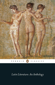 Latin Literature (An Anthology) by Various, Michael Grant, 9780141398112