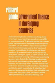 Government Finance in Developing Countries by Richard Goode, 9780815731955