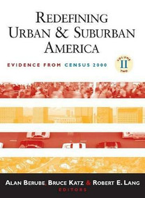 Redefining Urban and Suburban America (Evidence from Census 2000) by Alan Berube, Bruce Katz, Robert E. Lang, 9780815748977