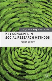 Key Concepts in Social Research Methods by Roger Gomm, 9780230214996