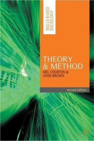 Theory and Method by Mel Churton, Anne Brown, 9780230217812