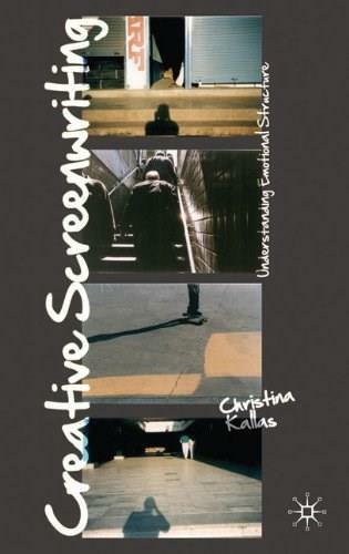 Creative Screenwriting (Understanding Emotional Structure) by Christina Kallas, 9780230221406