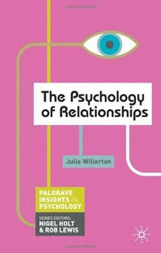 The Psychology of Relationships by Julia Willerton, 9780230249417
