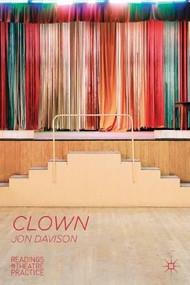 Clown (Readings in Theatre Practice) by Jon Davison, 9780230300149