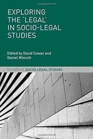 Exploring the 'Legal' in Socio-Legal Studies, 9781137344366
