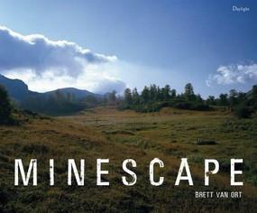 Minescape by Brett Van Ort, 9780983231660