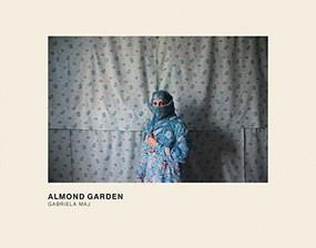 Almond Garden (Portraits from the Women's Prisons in Afghanistan) by Gabriela Maj, 9780989798167