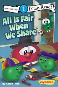 All Is Fair When We Share by Karen Poth, 9780310741695