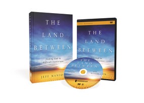 The Land Between book with DVD (Finding God in Difficult Transitions) by Jeff Manion, 9780310696124