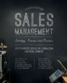 Sales Management (Strategy, Process and Practice) by Javier Marcos Cuevas, Bill Donaldson, Régis Lemmens, 9781137355102