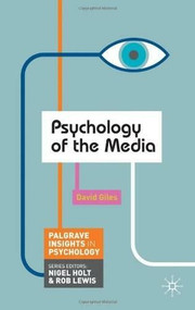 Psychology of the Media by David Giles, 9780230249868