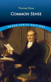 Common Sense - 9780486296029 by Thomas Paine, 9780486296029