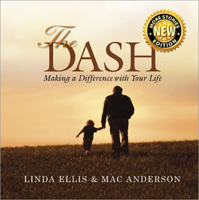 The Dash (Making a Difference with Your Life) by Linda Ellis, 9781608101696