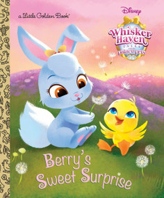 Berry's Sweet Surprise (Disney Palace Pets: Whisker Haven Tales) by Apple Jordan, Sue DiCicco, Vivien Wu, 9780736434447
