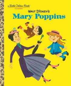 Walt Disney's Mary Poppins (Disney Classics) by Annie North Bedford, Al White, 9780736434683