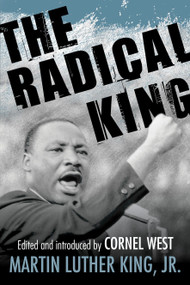 The Radical King - 9780807034521 by Dr. Martin Luther King, Jr., Cornel West, 9780807034521