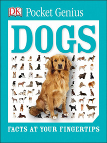 Pocket Genius: Dogs (Facts at Your Fingertips) (Miniature Edition) - 9781465445858 by DK, 9781465445858