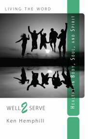 Well 2 Serve by Ken Hemphill, 9781497461918